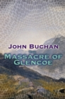 The Massacre Of Glencoe - Book