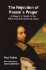 The Rejection of Pascal's Wager - Book