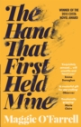 The Hand That First Held Mine: Costa Novel Award Winner 2010 - Book