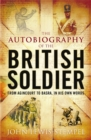 The Autobiography of the British Soldier - Book