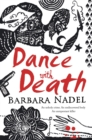 Dance with Death (Inspector Ikmen Mystery 8) : A gripping crime thriller set in a remote Turkish village - Book