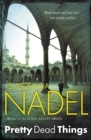 Pretty Dead Things (Inspector Ikmen Mystery 10) : A deadly crime thriller set in Istanbul - Book
