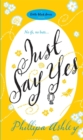 Just Say Yes - Book