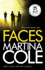 Faces : A chilling thriller of loyalty and betrayal - Book