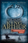 King Arthur: Warrior of the West (King Arthur Trilogy 2) : An unputdownable historical thriller of bloodshed and betrayal - Book