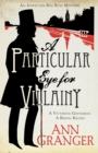 A Particular Eye for Villainy (Inspector Ben Ross Mystery 4) : A gripping Victorian mystery of secrets, murder and family ties - Book