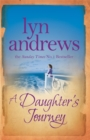 A Daughter's Journey : A compelling and atmospheric saga of love and ambition - Book