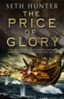 The Price of Glory : A compelling high seas adventure set in the lead up to the Napoleonic wars - Book