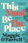 This Must Be the Place: Costa Award Shortlisted 2016 - Book