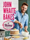 John Whaite Bakes at Home - Book