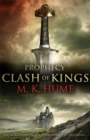 Prophecy: Clash of Kings (Prophecy Trilogy 1) : The legend of Merlin begins - Book