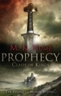 Prophecy: Clash of Kings (Prophecy Trilogy 1) : The legend of Merlin begins - eBook
