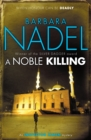 A Noble Killing (Inspector Ikmen Mystery 13) : An enthralling shocking crime thriller - Book