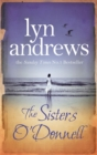 The Sisters O'Donnell : A moving saga of the power of family ties - eBook