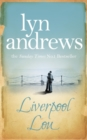 Liverpool Lou : A moving saga of family, love and chasing dreams - eBook