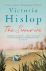 The Sunrise : The Number One Sunday Times bestseller 'Fascinating and moving' - Book