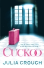 Cuckoo: The original twisted psychological drama - eBook