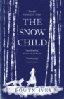 The Snow Child : The Richard and Judy Bestseller - Book
