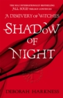 Shadow of Night : (All Souls 2) - Book