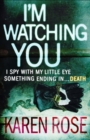 I'm Watching You (The Chicago Series Book 2) - Book