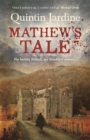 Mathew's Tale : A historical mystery full of intrigue and murder - Book