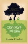 Goodbye For Now - eBook