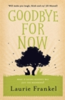 Goodbye For Now - Book