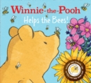 Winnie-the-Pooh: Helps the Bees! - Book