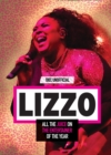 Lizzo: 100% Unofficial - All the Juice on the Entertainer of the Year - Book