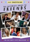 The Ultimate Guide to Friends (The One That's 100% Unofficial) - eBook