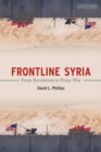 Frontline Syria : From Revolution to Proxy War - eBook