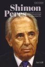 Shimon Peres : An Insider s Account of the Man and the Struggle for a New Middle East - eBook