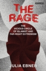 The Rage : The Vicious Circle of Islamist and Far-Right Extremism - Book