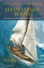 Seven League Boots : Adventures Across the World from Arabia to Abyssinia - Book