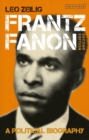 Frantz Fanon : A Political Biography - eBook