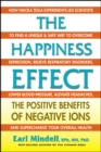 The Happiness Effect : The Positive Benefits of Negative Ions - Book