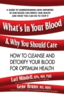 What'S in Your Blood & Why You Should Care : How to Cleanse and Detoxify Your Blood for Optimum Health - Book