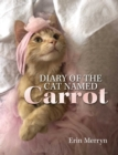 Diary of the Cat Named Carrot - eBook