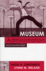 Museum Administration : An Introduction - Book