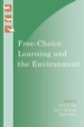 Free-Choice Learning and the Environment - Book