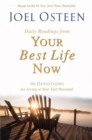 Daily Readings from Your Best Life Now : 90 Devotions for Living at Your Full Potential - eBook
