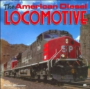 The American Diesel Locomotives - Book