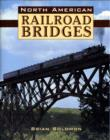 North American Railroad Bridges - Book