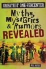 Greatest One-Percenter Myths, Mysteries, and Rumors Revealed - Book