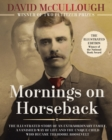 Mornings on Horseback : The Illustrated Story of an Extraordinary Family, a Vanished Way of Life, and the Unique Child Who Became Theodore Roosevelt - Book