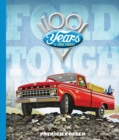 Ford Tough : 100 Years of Ford Trucks - Book