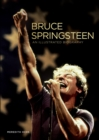 Bruce Springsteen : An Illustrated Biography - Book