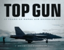 Top Gun : 50 Years of Naval Air Superiority - Book