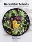 Beautiful Salads : Delicious Organic Salads and Dressings for Every Season - Book