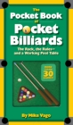 The Pocket Book of Pocket Billiards the Rack, the Rules and a Working Pool Table - Book